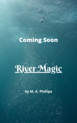 Coming Soon River Magic temp cover